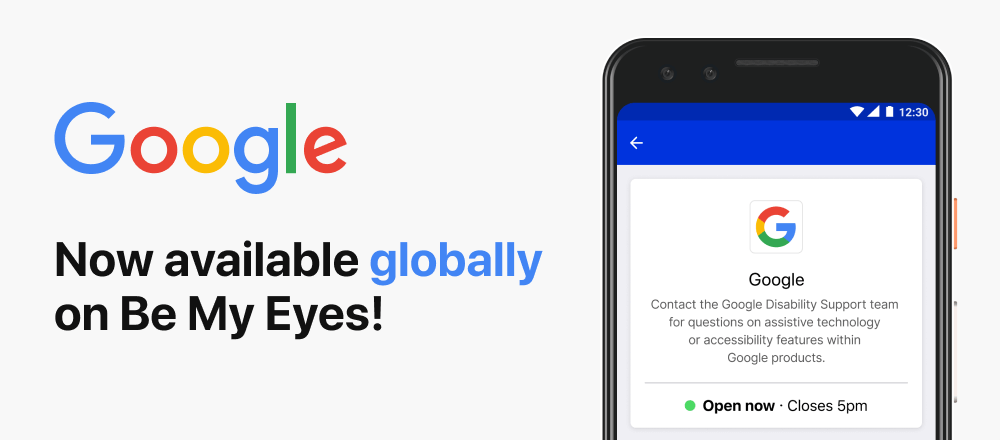 Image depicting an android phone with a Google Specialized Help profile. On the left side is Google logo with the title: Now available globally on Be My Eyes!
