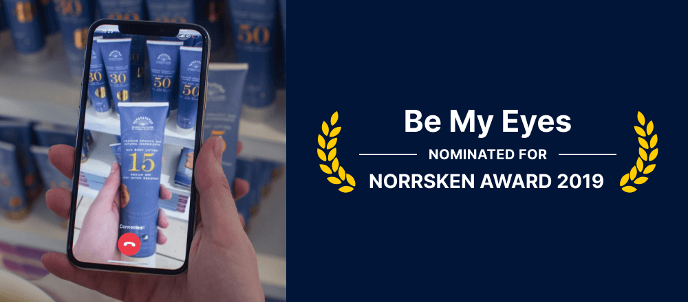 """Image showing a Be My Eyes call on the left, and the text """"Be My Eyes nominated for Norrsken Award 2019"""" on the right."""
