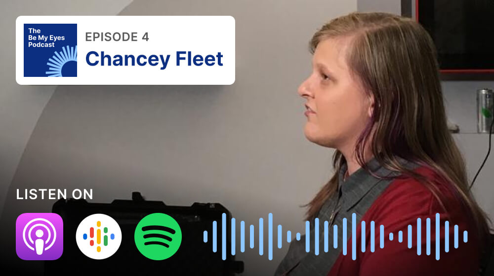 Photo of Chancey Fleet, who is the guest in the fourth episode of The Be My Eyes Podcast.