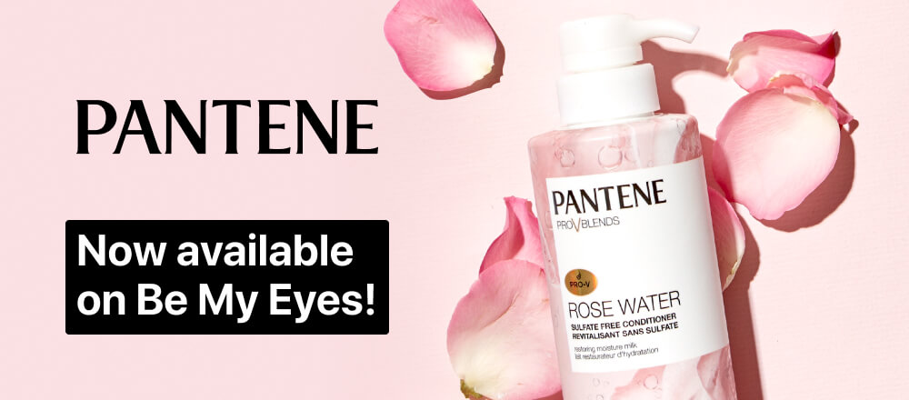 Pantene logo on a light pink background with the text 'Now available on Be My Eyes!' and Pantene's Rose Water conditioner.