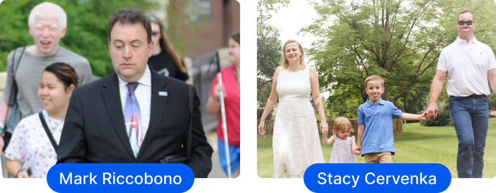 On the left, photo of Mark Riccobono, President of NFB walking down the street. On the right, photo of Stacy Cervenka, Founder of Blind Travelers Network with her two children and husband in the park.