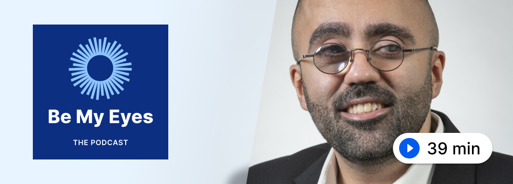 Photo of Amir Rahimi along with the Be My Eyes Podcast logo.